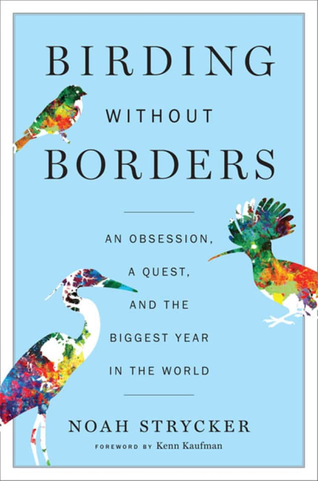 Noah Strycker - Birding Without Borders